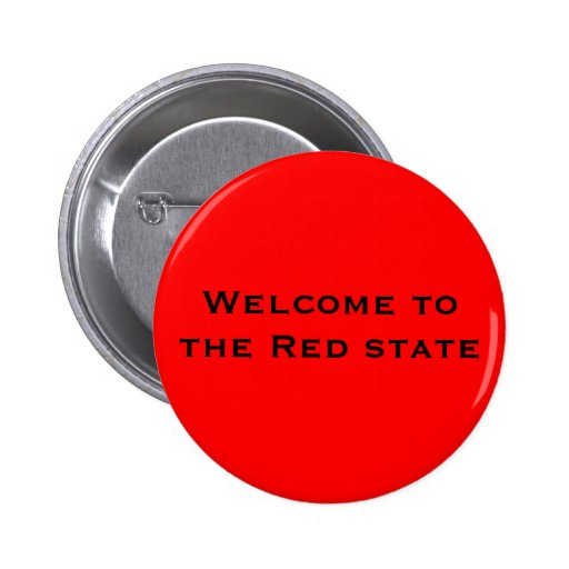 Welcome to the Red state Pinback Buttons