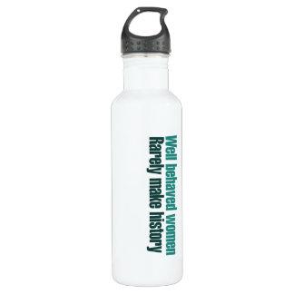 Well behaved women rarely make history 710 ml water bottle