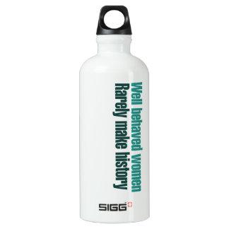 Well behaved women rarely make history SIGG traveller 0.6L water bottle