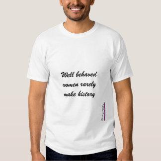 Well behaved women t-shirts