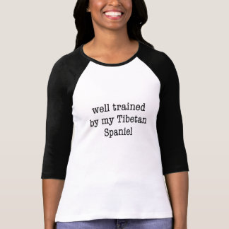 Well Trained By My Tibetan Spaniel T-Shirt