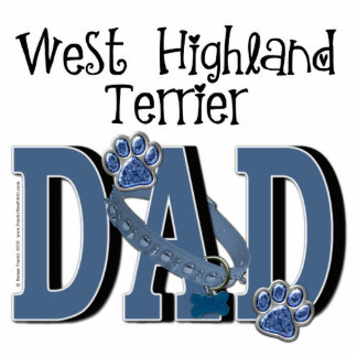 West Highland Terrier DAD Standing Photo Sculpture