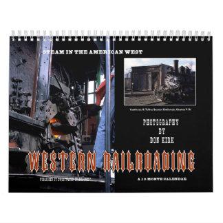 Western Railroading Calendars