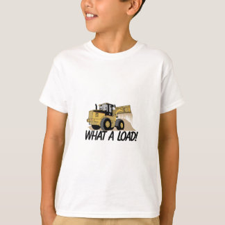 What A Load T-Shirt