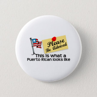 what a puerto rican look like 6 cm round badge