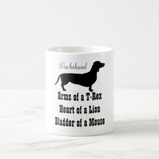 What Dachshunds are Made of Coffee Mug
