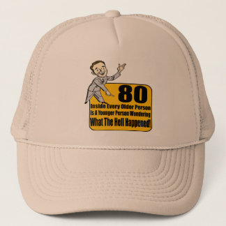 What Happened 80th Birthday Gifts Trucker Hat