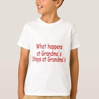What Happens At Grandma's Stays At Grandma's T-Shirt
