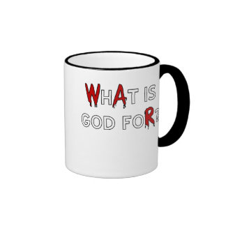 What is God For? Mug