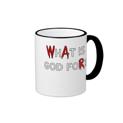 What is God For? Mug