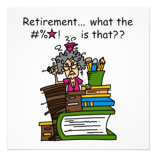What is Retirement Humor Personalized Invitation