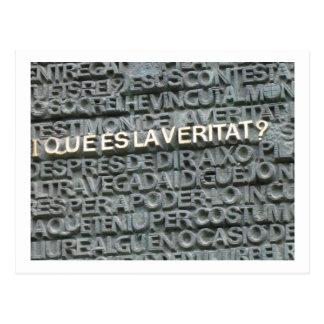 What is the Truth? - Que es la Vertat? Postcard