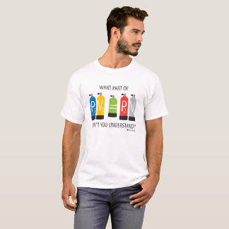 What Part of Boyle's Law Don't You Understand? T-Shirt