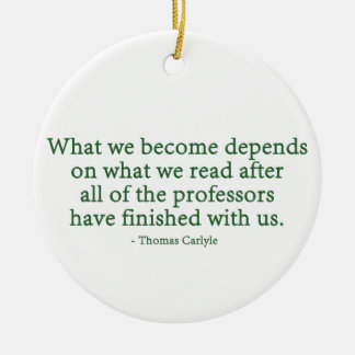 What We Become Depends On What We Read Christmas Ornament
