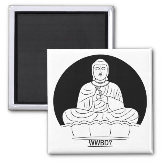 What Would Buddha Do? Square Magnet