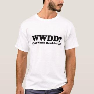 What would Dawkins Do? T-Shirt