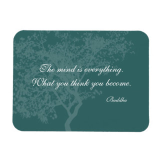 What You Think You Become Quote - Buddha Magnets