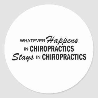 Whatever Happens - Chiropractics Classic Round Sticker