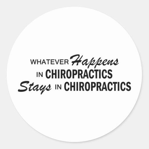Whatever Happens - Chiropractics Sticker