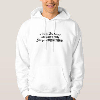 Whatever Happens - Massage Therapy Hoodie
