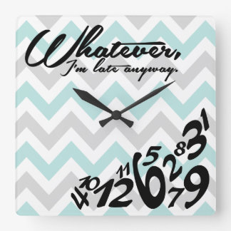 whatever, I'm late anyway - blue & gray chevron Square Wall Clock