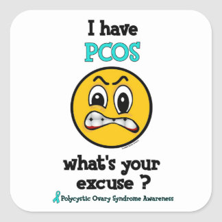 What's Your Excuse...PCOS Square Sticker