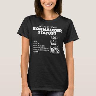 What's Your Schnauzer Status? T-Shirt
