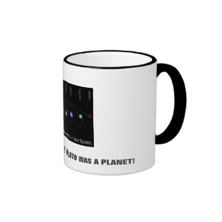WHEN I WAS YOUR AGE PLUTO WAS A PLANET! RINGER MUG