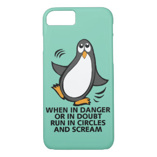 When in Danger or in Doubt  Funny Penguin Graphic iPhone 8/7 Case