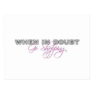 When In Doubt, Go Shopping Postcard