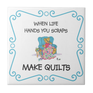 When Life Hands you Scraps, Make Quilts Tile