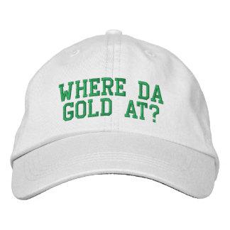 Where da gold at? embroidered baseball caps