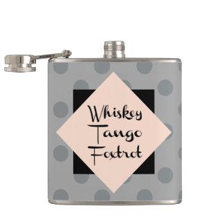 Whiskey Tango Foxtrot Funny Hip Flask