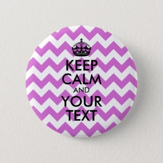White and Orchid Zigzag Keep Calm and Your Text 6 Cm Round Badge