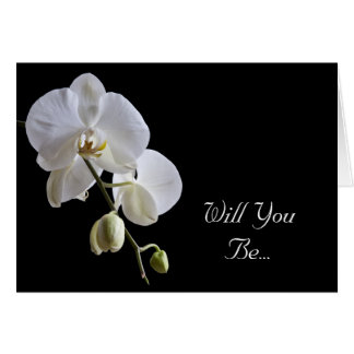 White Orchid on Black Will You Be My Bridesmaid Greeting Card
