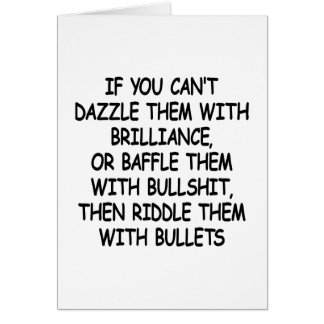 White Riddle Them W Bullets Card