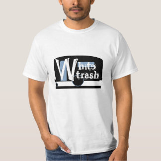 White Trash Camp Travel Trailer Camping Humor T-Shirt