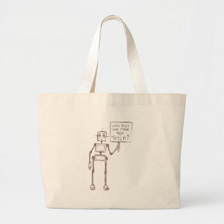 Who Died And Made You Tesla? Large Tote Bag