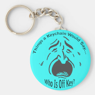 Who is Off Key Lt Keychain