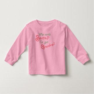 Who needs Santa 2 Toddler T-Shirt