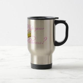 Who's Your Princess? Travel Mug