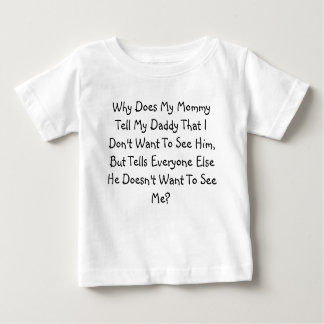 Why Does Mommy....? Tees