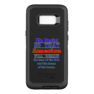 Why We Resist. For Amerca OtterBox Defender Samsung Galaxy S8+ Case
