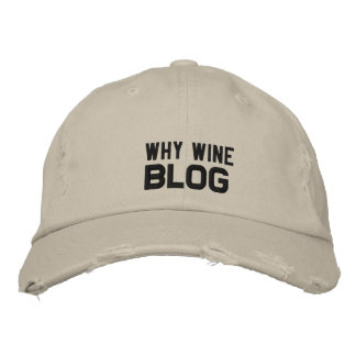 WHY WINE BLOG EMBROIDERED BASEBALL CAP