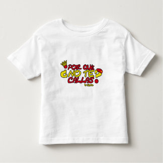 WHY YOU DON'T SHUT UP YOURSELF? TODDLER T-Shirt