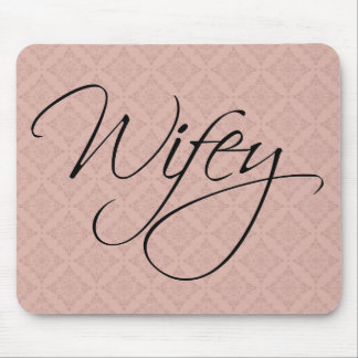 Wifey Calligraphy Mouse Pad