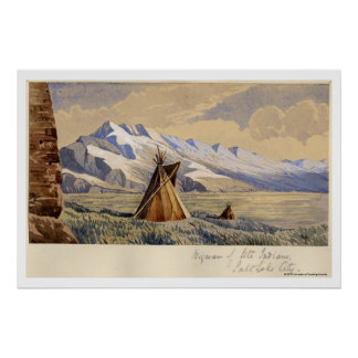 Wigwam of Ute Indians, Salt Lake City Poster