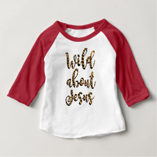 Wild About Jesus Leopard Infant Tee
