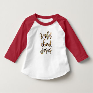Wild About Jesus Toddler Tee