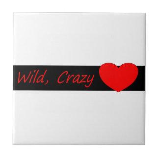 Wild crazy Love Tile